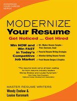 Modernize Your Resume: Get Noticed...get Hired