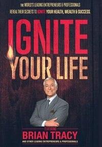 Ignite Your Life by Nick Nanton