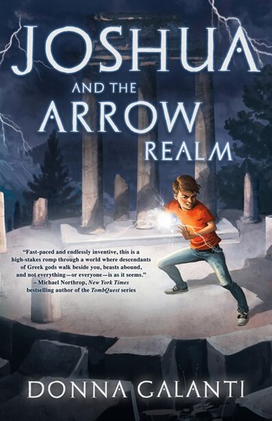 Joshua And The Arrow Realm by Donna Galanti