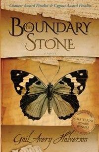 The Boundary Stone: A novel by Gail Avery Halverson
