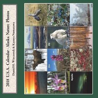 2018 USA Calendar - Alaska Nature Photos