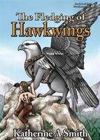 The Fledging of Hawkwings
