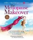 The Menopause Makeover: The Ultimate Guide to Taking Control of Your Health and Beauty During…