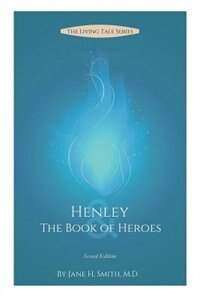 Henley & the Book of Heroes