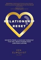 Relationship Reset: Secrets from a Couples Therapist that Will Revolutionize Your Love for a…