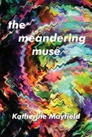 The Meandering Muse: Uncommon Views of Everyday Things