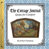 Cottage Journal: Quips for Comfort