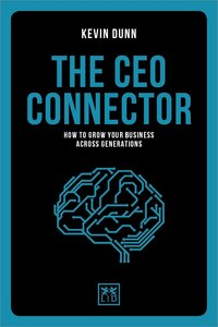 The Ceo Club - The Ceo Connector: How To Grow Your Business Across Generations