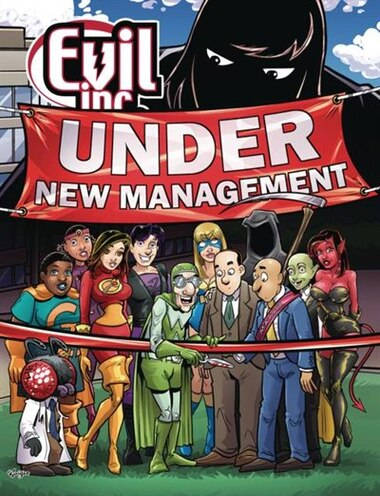 Evil Inc: Under New Management by Brad Guigar