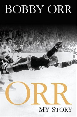 Book ORR MY STORY AUTOGRAPHED by Bobby Orr