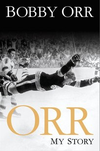 ORR MY STORY AUTOGRAPHED