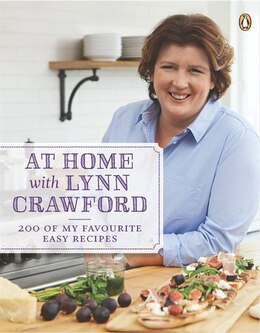 Book At Home With Lynn Crawford: Signed Edition by Crawford Lynn