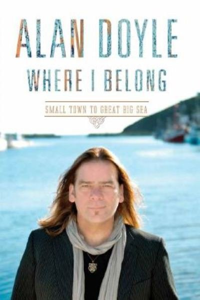 Book Where I Belong Autographed Edition by Alan Doyle