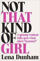 Not That Kind Of Girl Autographed Edition