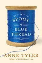 A Spool Of Blue Thread Autographed Edition
