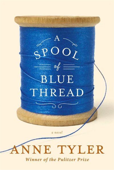 Book A Spool Of Blue Thread Autographed Edition by Anne Tyler
