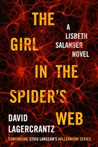 The Girl In The Spider's Web: Autographed Edition