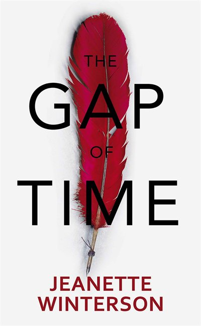 Book The Gap Of Time: Autographed Edition by Jeanette Winterson