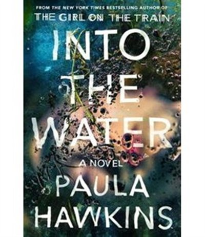 Book Into The Water: Autographed Edition by Paula Hawkins