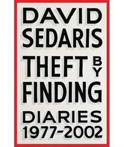 Book Theft By Finding: Diaries (1977-2002) Signed Edition by David Sedaris