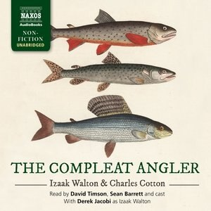 The Compleat Angler by Derek Jacobi