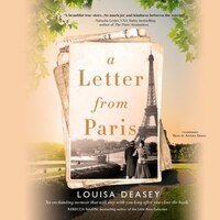 A Letter From Paris: A True Story Of Hidden Art, Lost Romance, And Family Reclaimed
