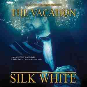 The Vacation: A Novel de Silk White