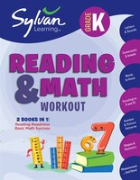 Kindergarten Reading & Math Workout: Activities, Exercises, And Tips To Help Catch Up, Keep Up, And…