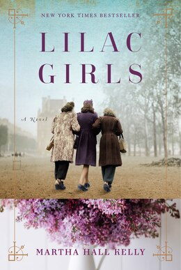 Book Lilac Girls: A Novel by Martha Hall Kelly