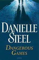 Book Dangerous Games: A Novel by Danielle Steel
