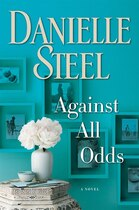 Book Against All Odds: A Novel by Danielle Steel
