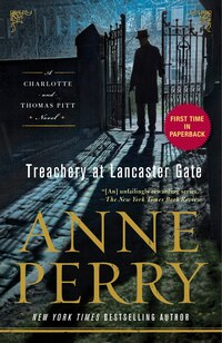 Treachery At Lancaster Gate: A Charlotte And Thomas Pitt Novel