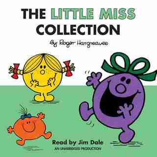 The Little Miss Collection: Little Miss Sunshine; Little Miss Bossy; Little Miss Naughty; Little Miss Helpful; Little Miss Curi by Roger Hargreaves