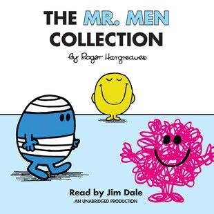 The Mr. Men Collection: Mr. Happy; Mr. Messy; Mr. Funny; Mr. Noisy; Mr. Bump; Mr. Grumpy; Mr. Brave; Mr. Mischief; Mr. Birt