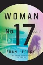 Woman No. 17: A Novel
