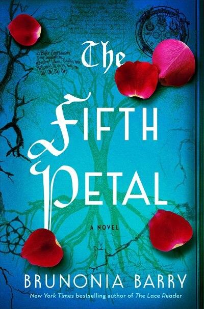 5TH PETAL: A Novel by Brunonia Barry