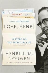 Love, Henri: Letters On The Spiritual Life