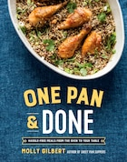One Pan & Done: Hassle-free Meals From The Oven To Your Table