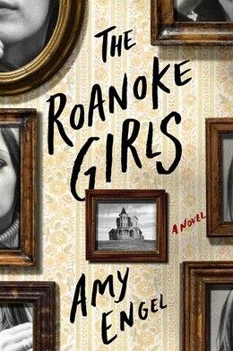Book The Roanoke Girls: A Novel by Amy Engel