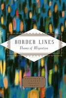 Border Lines: Poems Of Migration