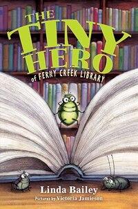 The Tiny Hero Of Ferny Creek Library
