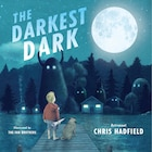 Book The Darkest Dark by Chris Hadfield