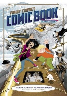 Book Viminy Crowe's Comic Book by Marthe Jocelyn