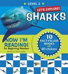 Now I'm Reading! Level 2: Let's Explore! Sharks