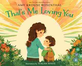That's Me Loving You de Amy Krouse Rosenthal