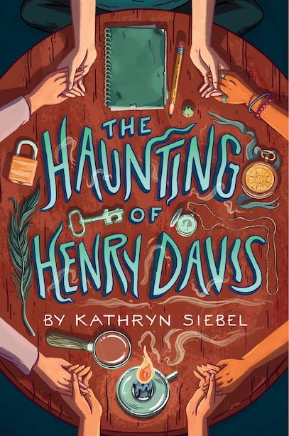 The Haunting Of Henry Davis by Kathryn Siebel