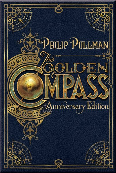 The Golden Compass, 20th Anniversary Edition by Philip Pullman