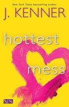 Hottest Mess: A Dirtiest Novel
