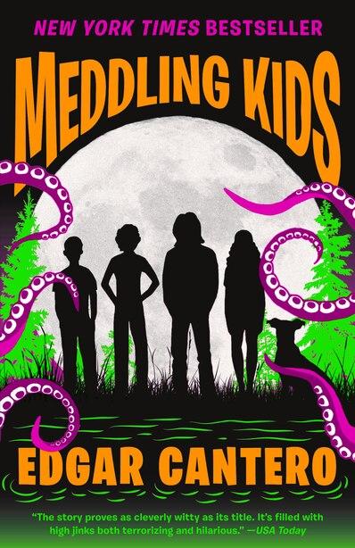 Meddling Kids: A Novel by Edgar Cantero