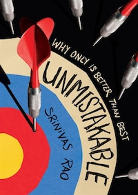 Unmistakable: Why Only Is Better Than Best